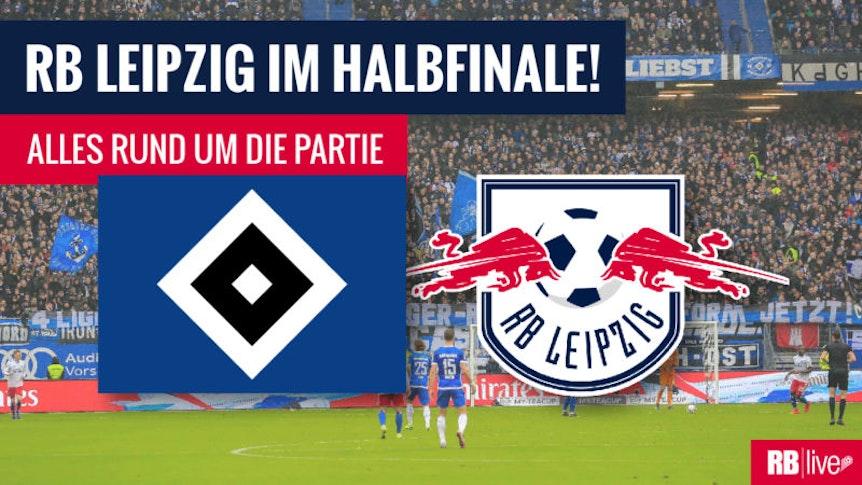 Halbfinale HSV Hamburg vs. RB Leipzig