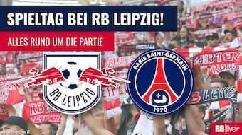 RB Leipzig gastiert in der Champions League bei Paris St. Germain.