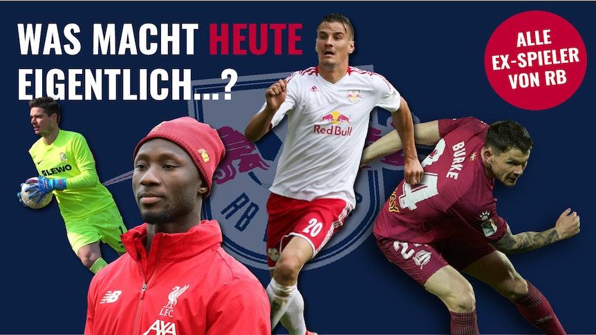 Von Benjamin Bellot bis Naby Keita: Das machen die ehemaligen Spieler von RB Leipzig heute.