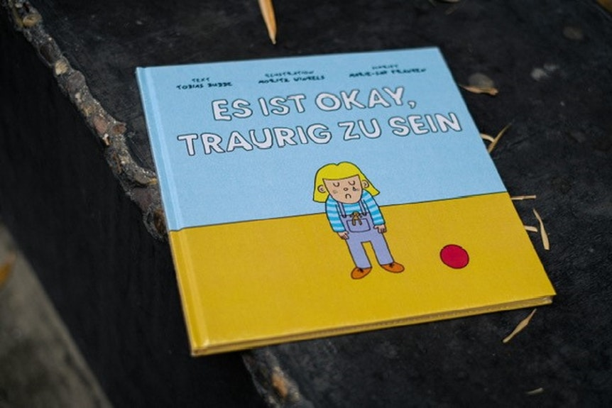 "Das Cover des Kinderbuches ""Es ist okay, traurig zu sein"""