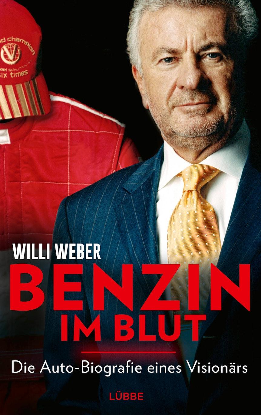 """Buchcover der Autobiografie von Willi Weber: """"Benzin im Blut"""""""