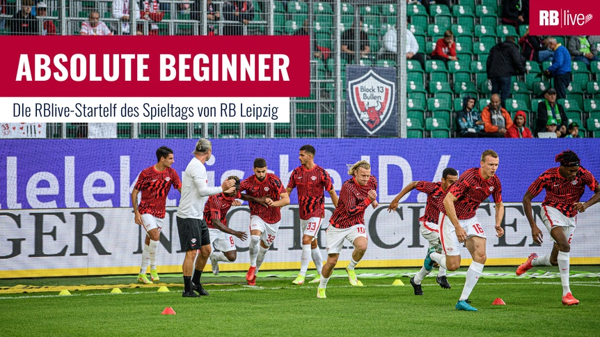 Absolute Beginner: Die mögliche Aufstellung von RB Leipzig gegen den VfL Bochum.