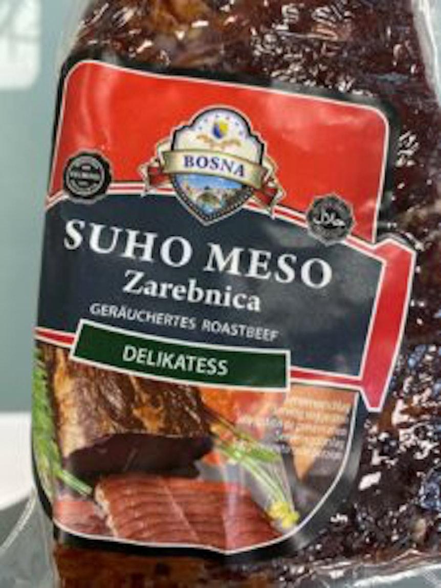 """Der Hersteller Kelmendi ruft """"Suho Meso Zarebnica"""" geräuchertes Roastbeef zurück."""