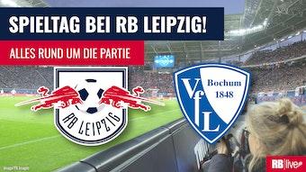 RB Leipzig empfängt den VfL Bochum