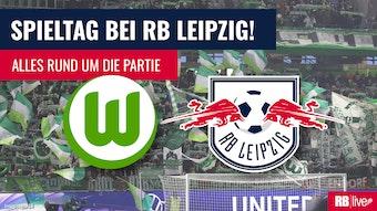 RB Leipzig gastiert beim VfL Wolfsburg