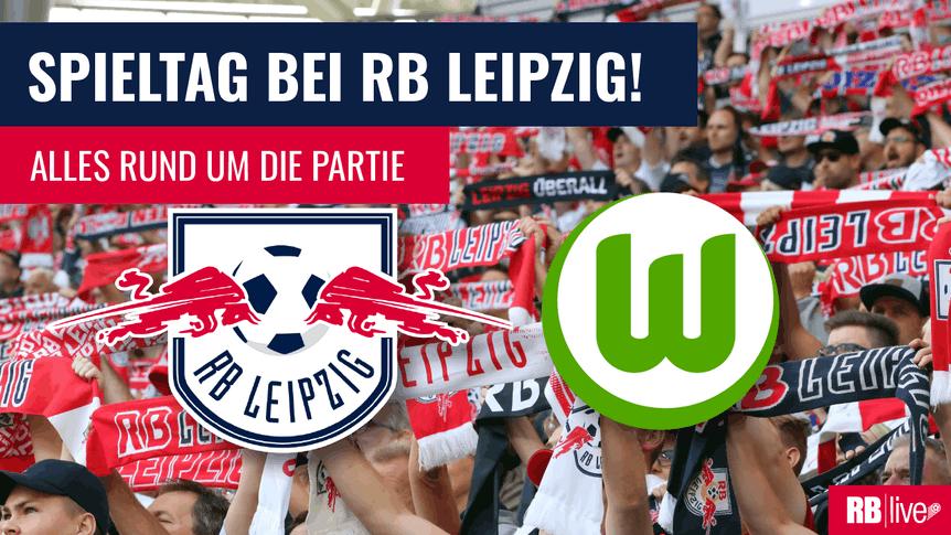 RB Leipzig empfängt den VfL Wolfsburg