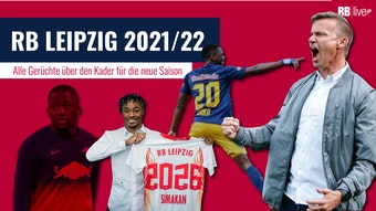Alle Gerüchte über RB Leipzig im Sommer 2021.